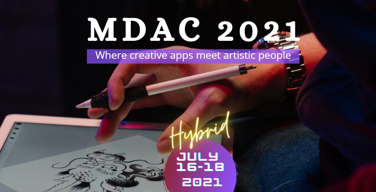 Mobile Digital Art & Creativity Summit (MDAC 2021)